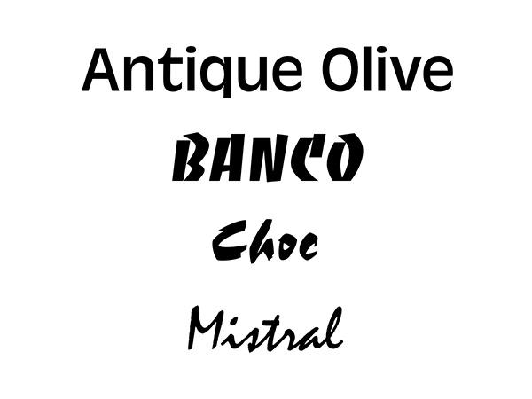 Antique Olive、Banco、Choc、Mistral